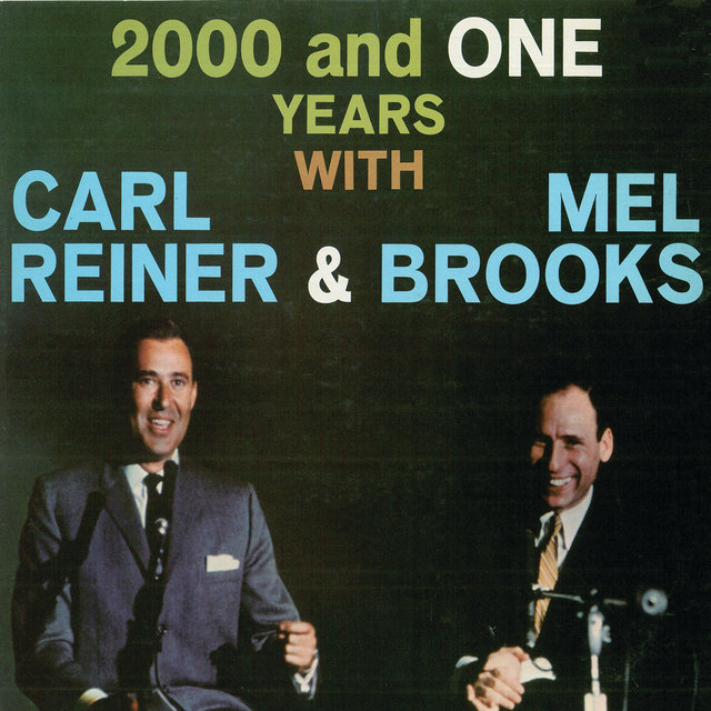 2000 And One Years With Carl Reiner & Mel Brooks