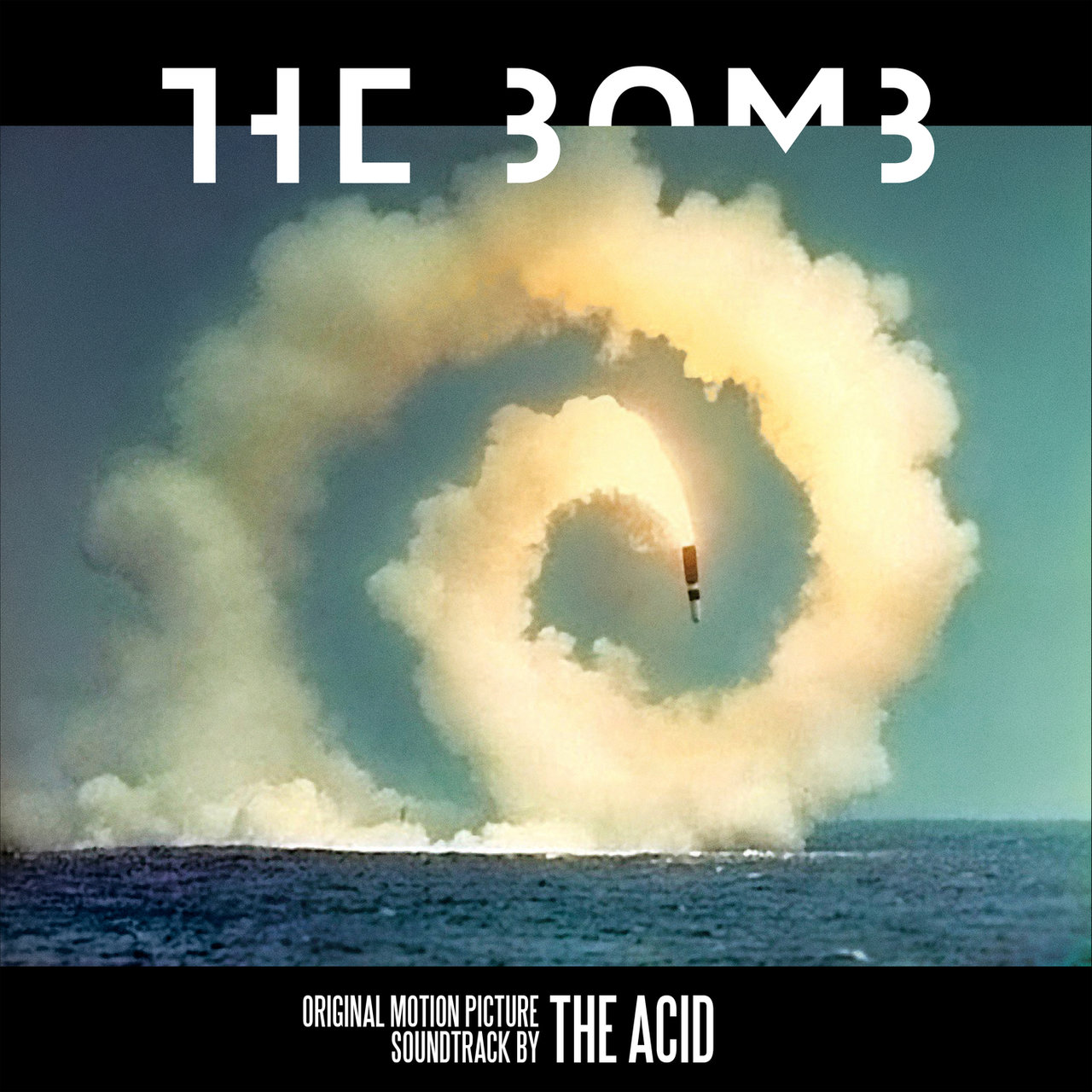 the bomb (Original Motion Picture Soundtrack)