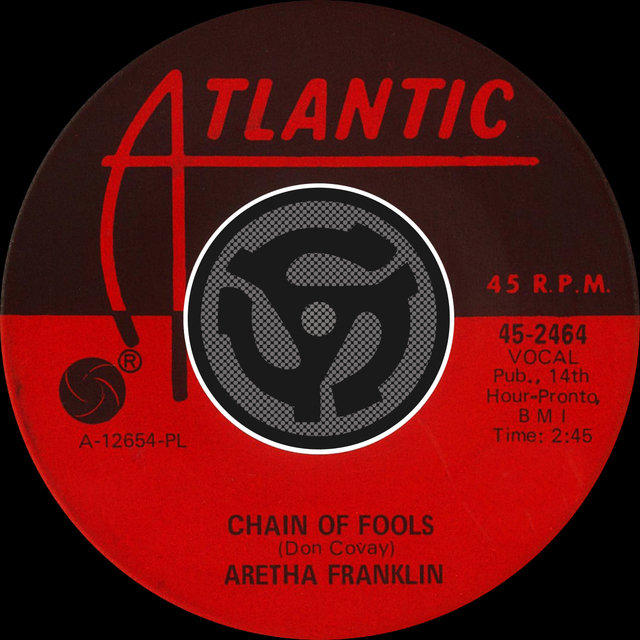 Chain of Fools / Prove It (Digital 45)