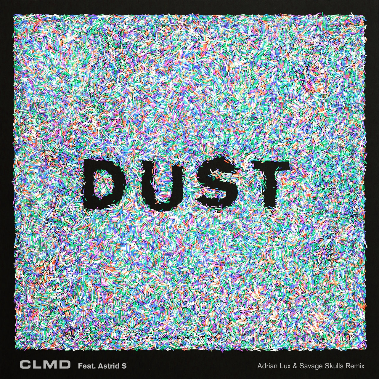 Dust (Remixes)
