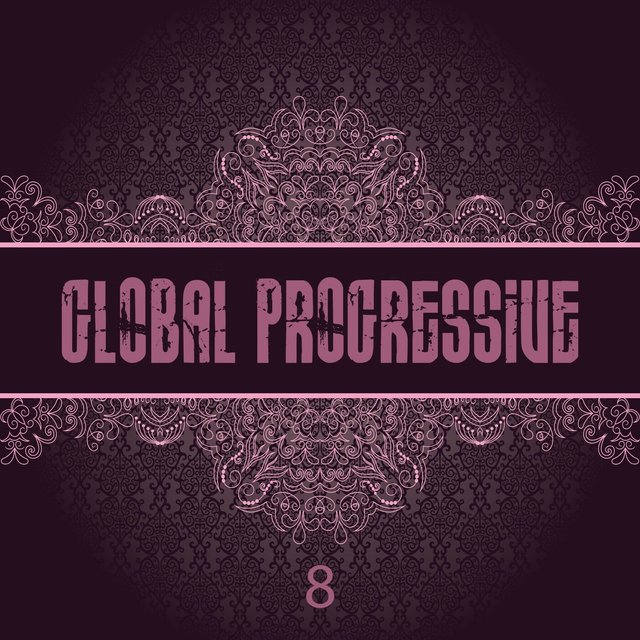 Global Progressive, Vol. 8