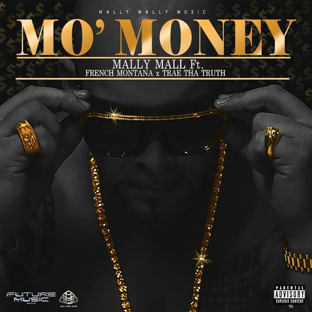 Mo' Money (feat. French Montana & Trae Tha Truth) - Single