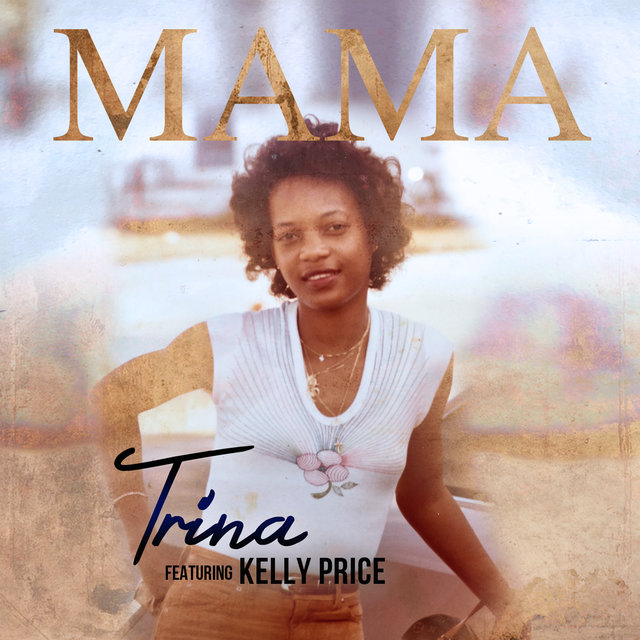 Mama (feat. Kelly Price)