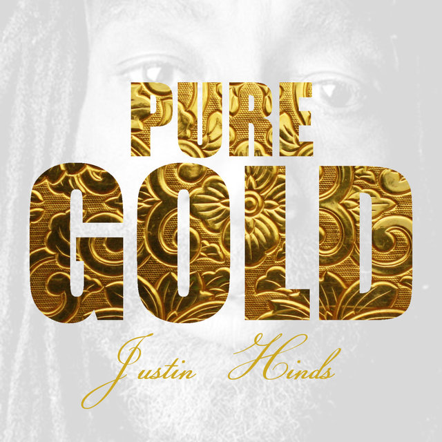 Pure Gold - Justin Hinds