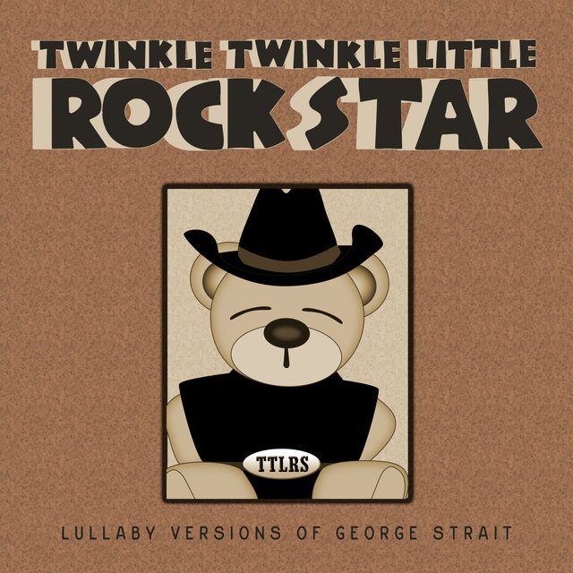 Lullaby Versions of George Strait