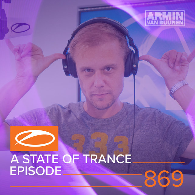 A State Of Trance Episode 869