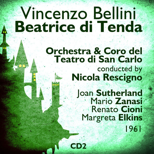 Vincenzo Bellini : Beatrice di Tenda (1961), Volume 2