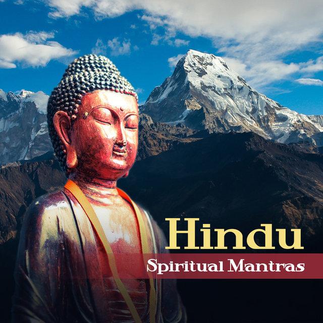 Hindu Spiritual Mantras: Healing Songs for Mindfulnes Meditation