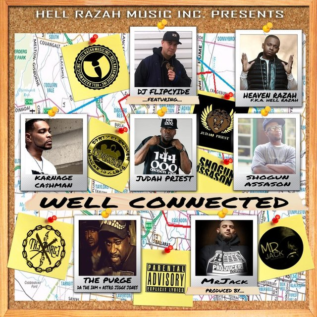 Well Connected (feat. Karnage Ca$hman, Judah Priest, Shogun Assason, The Purge & Heaven Razah)