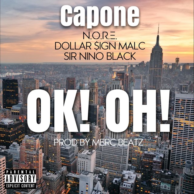 Ok Oh! (feat. N.O.R.E, Dollar Sign Malc & Sir Nino Black)
