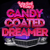 Candy Coated Dreamer