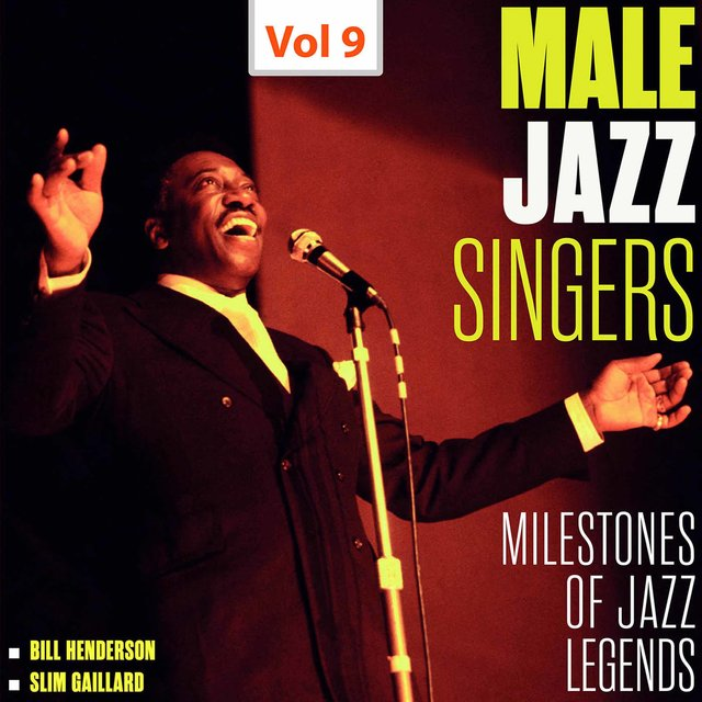 Milestones of Jazz Legends - Male Jazz Singers, Vol. 9 (1946-1952, 1960-1961)