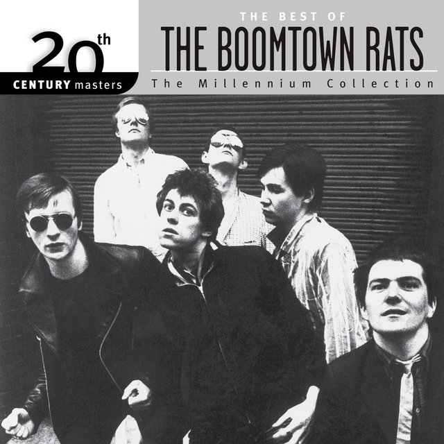 The Best Of The Boomtown Rats 20th CenturyThe Millennium Collection