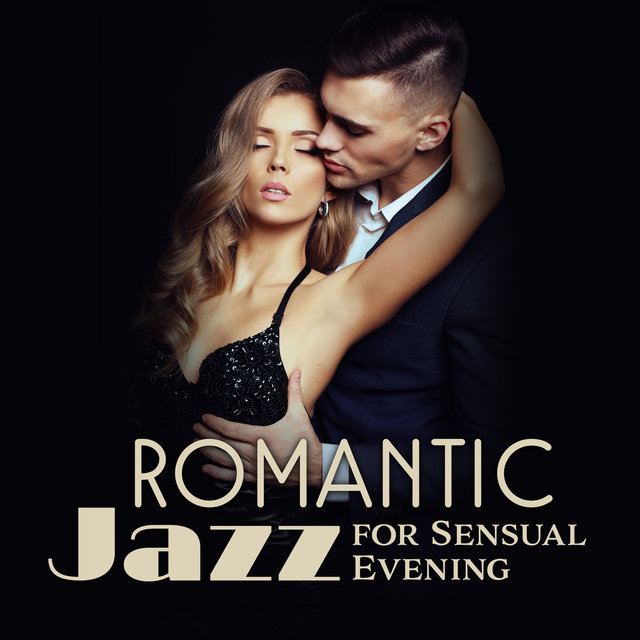 Romantic Jazz for Sensual Evening