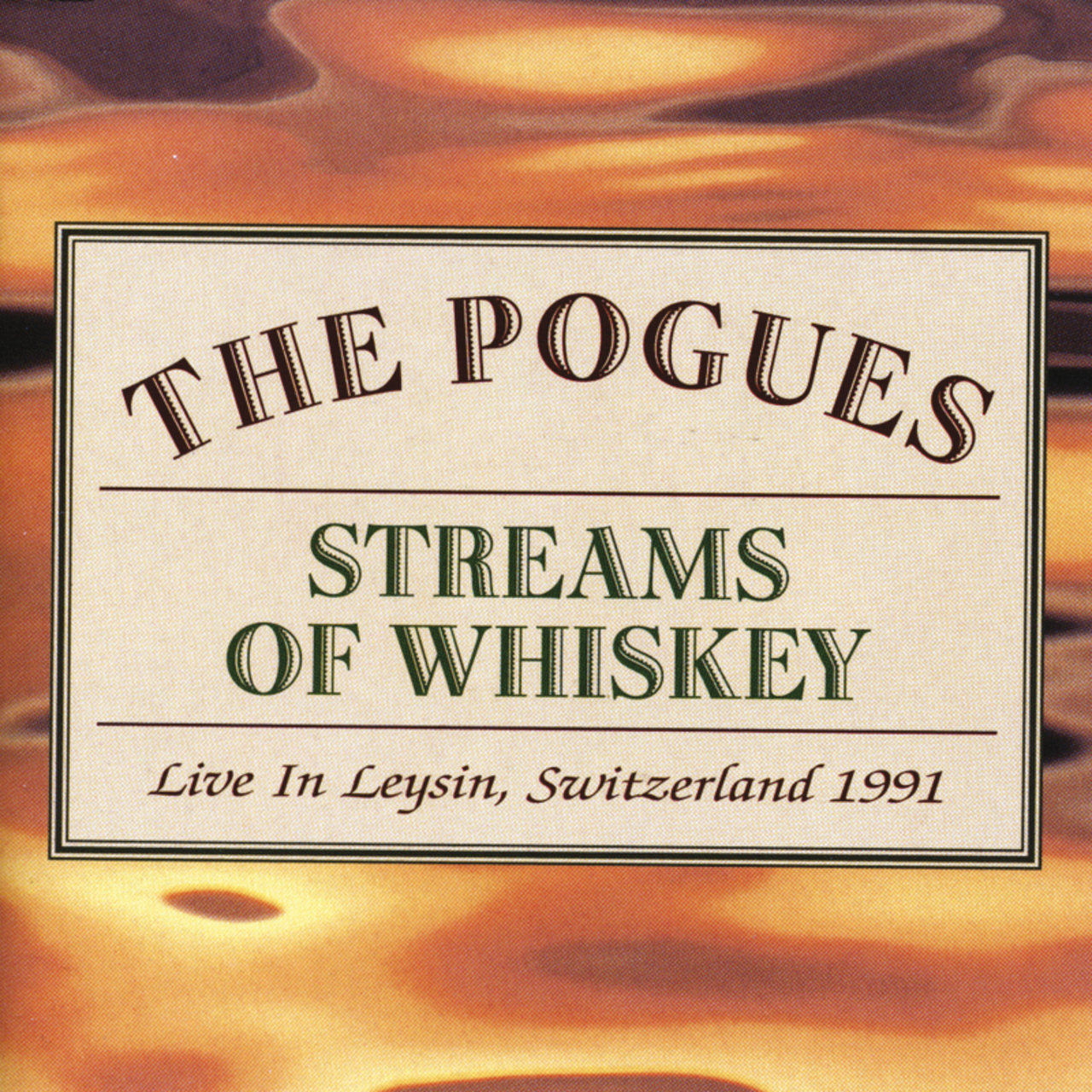 Streams Of Whiskey: Live In Leysin, Switzerland 1991