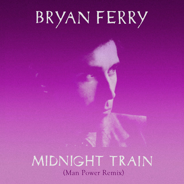 Midnight Train (Man Power Remix)