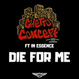 Die 4 Me (feat. In Essence)
