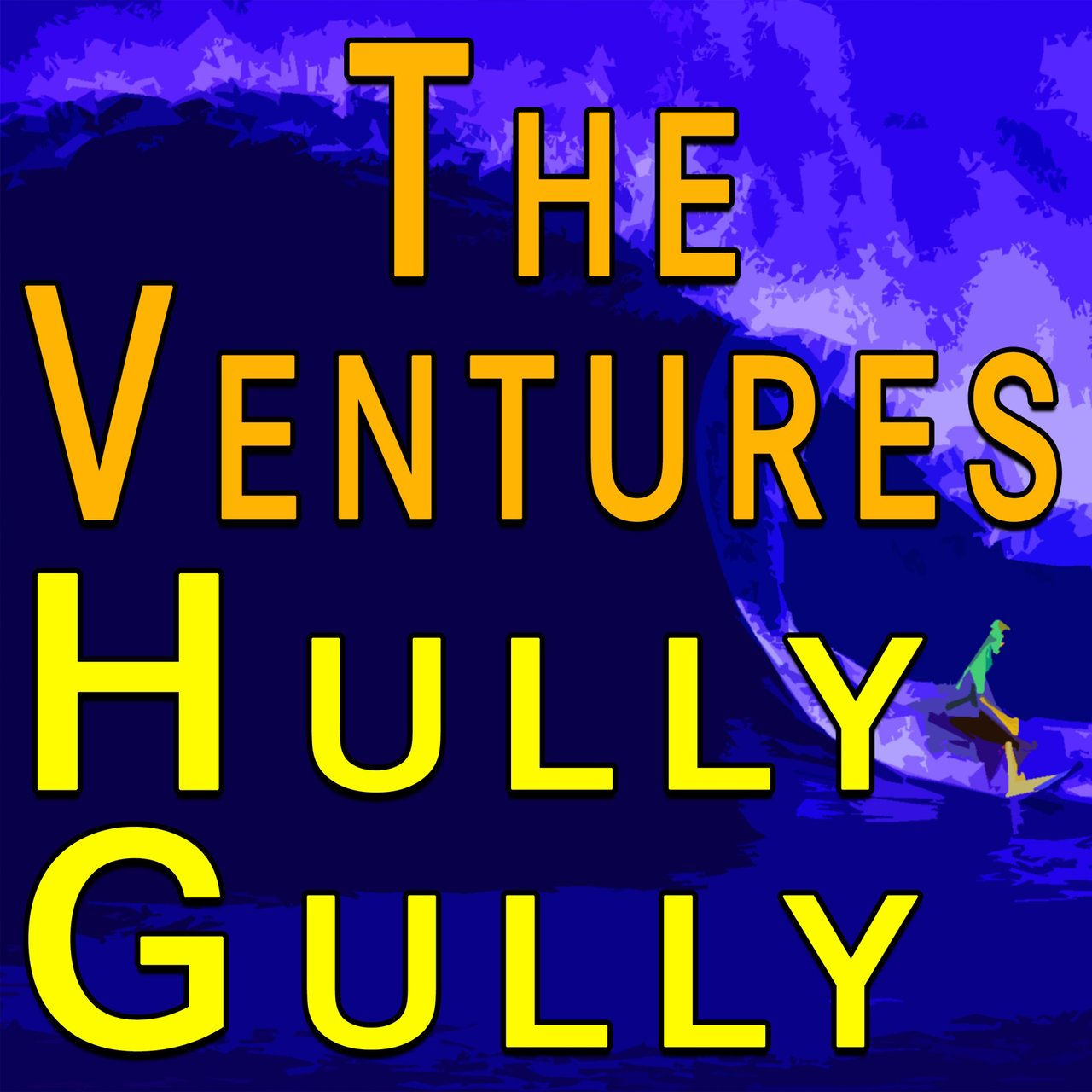 The Ventures Hully Gully