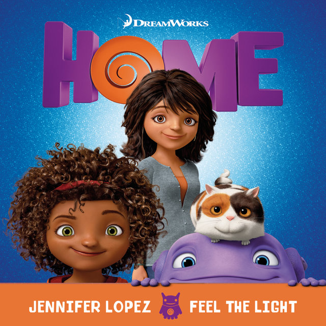 "Feel The Light (From The ""Home"" Soundtrack)"