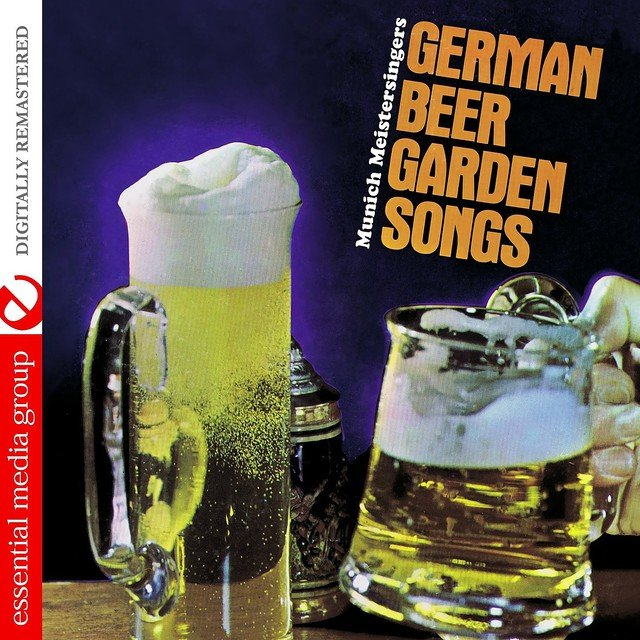 Music, Marches, And Drinking Songs Of Germany by Munich