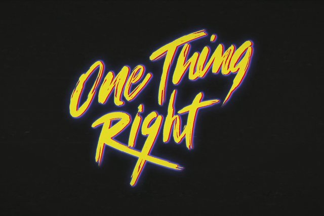 One Thing Right (Lyric Video)