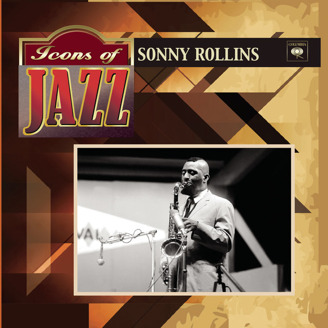 Icons of Jazz - Sonny Rollins