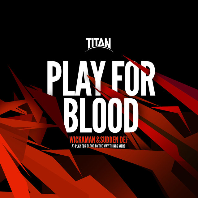 Play for Blood / The Way Things Were