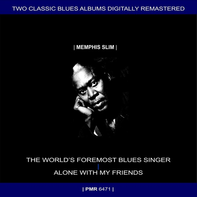 Two Originals: The World's Foremost Blues Singer & Alone With My Friends