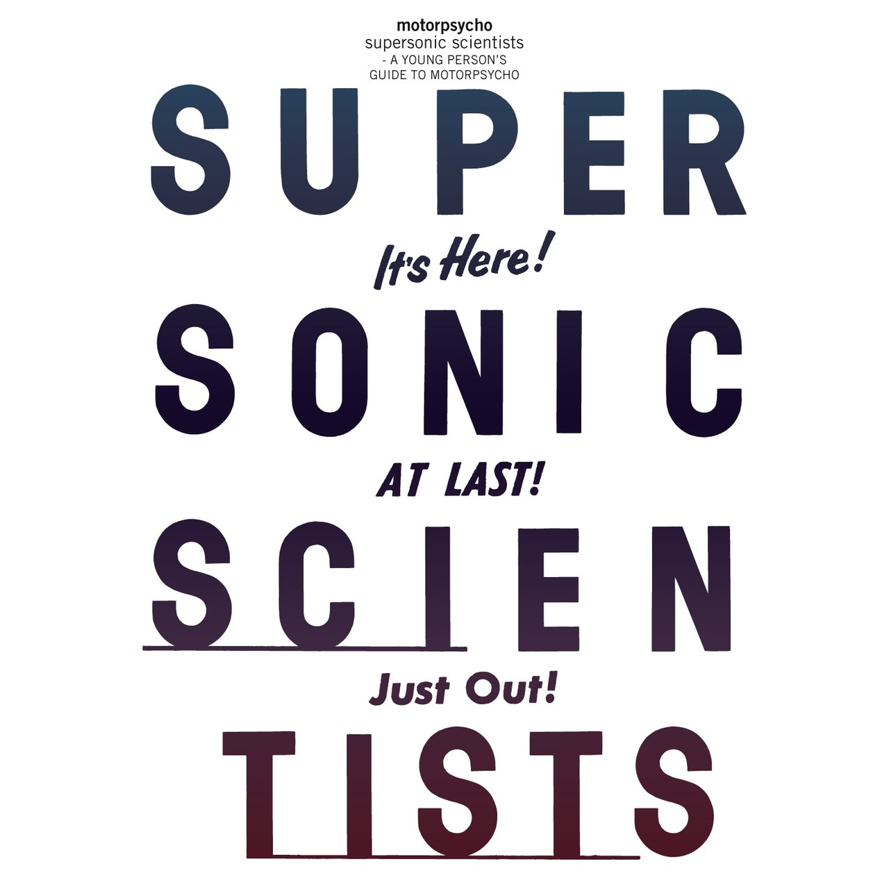 Supersonic Scientists