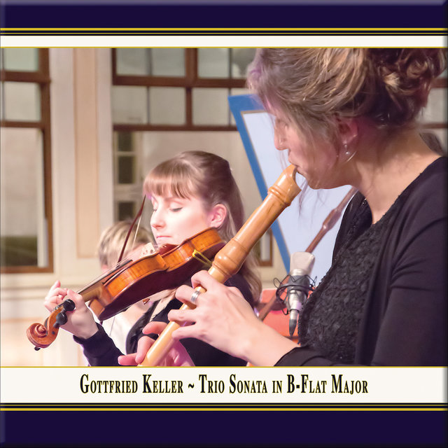 Keller: Trio Sonata in B-Flat Major (Arr. for Recorder, Violin & Basso continuo) (Live)