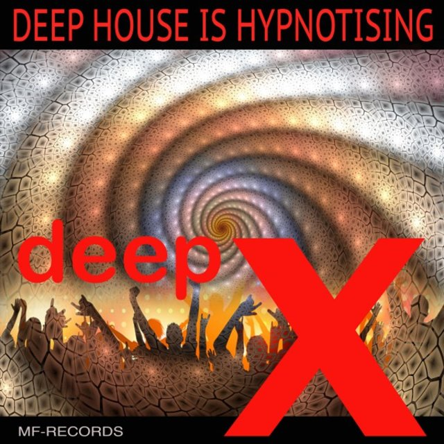 Deep House Is Hypnotising