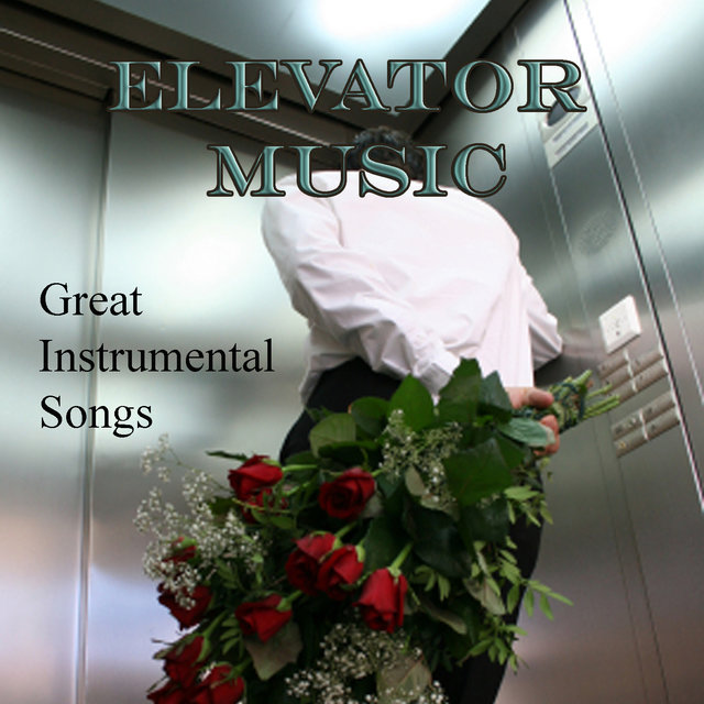Elevator Music – Great Instrumental Songs