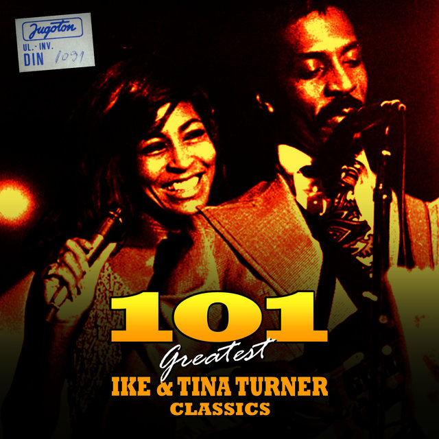 101 Greatest Ike & Tina Turner