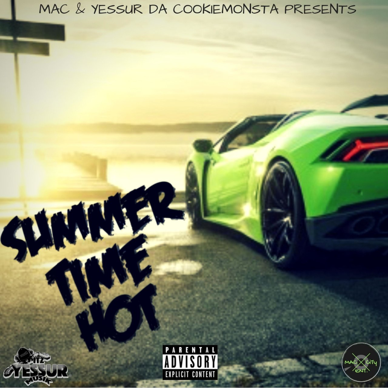 Summer Time Hot (feat. Yessur Da CookieMonsta)