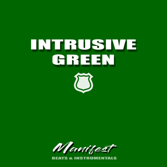 Intrusive Green