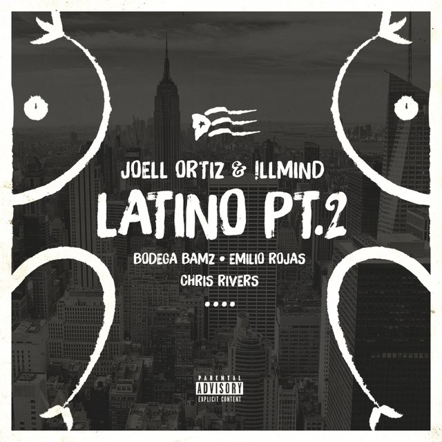 Latino Pt. 2 (feat. Bodega Bamz, Emilio Rojas & Chris Rivers) - Single