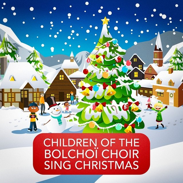 Listen to Children of the Bolchoï Choir Sing Christmas (The Beauty of Orthodox Christmas Music and Songs) by The Childrens Christmas Choir on TIDAL