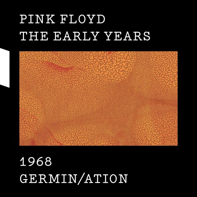 The Early Years 1968 GERMIN/ATION