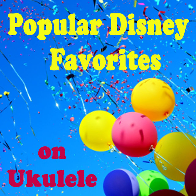 Popular Disney Favorites on Ukulele