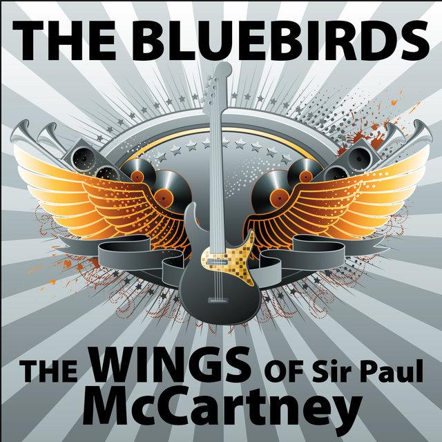 The Bluebirds Wings Of Sir Paul McCartney