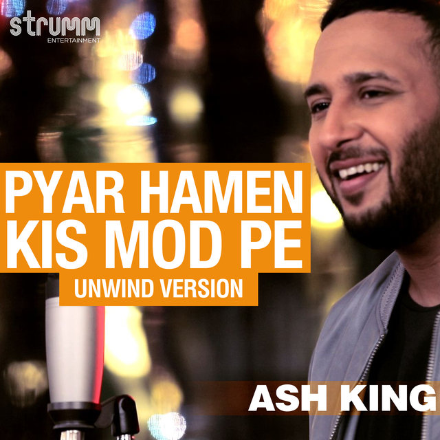 Pyar Hamen Kis Mod Pe - Single