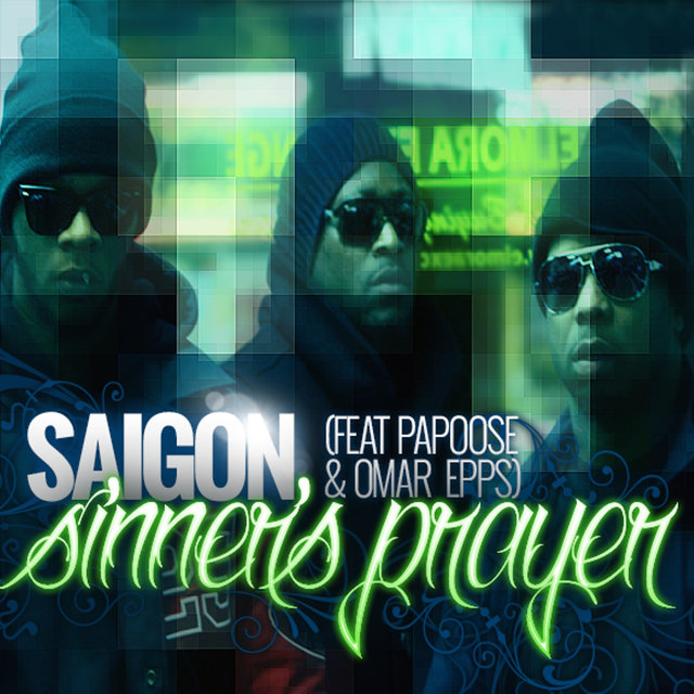 Sinner's Prayer (feat. Papoose & Omar Epps)