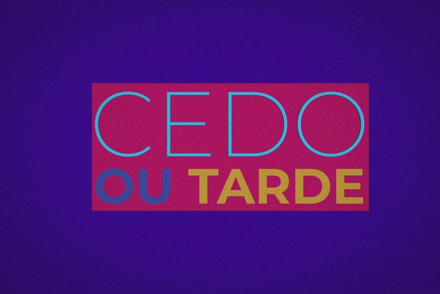 Cedo ou Tarde (Lyric Video)