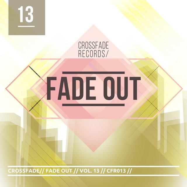 Fade Out 13