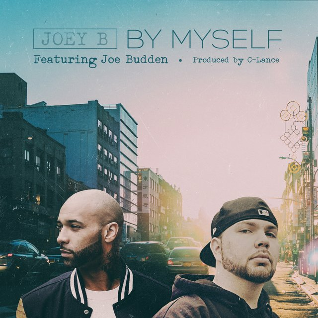 By Myself (feat. Joe Budden) - Single