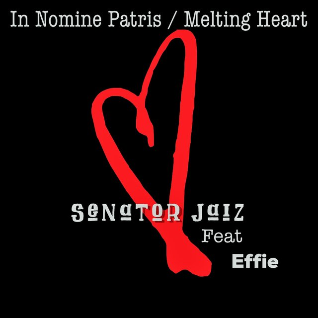 In Nomine Patris / Melting Heart (feat. Effie)