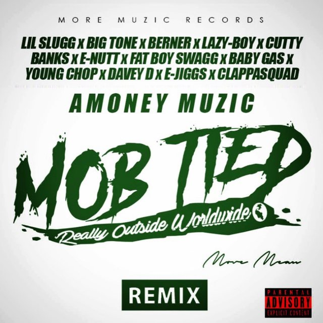 Mob Tied (Remix) [feat. Lil Slugg, Big Tone, Cutty Banks, E-Nutt, Fat Boy Swagg, Baby Gas, Young Chop, Davey D, E-Jiggs & Clappasquad]