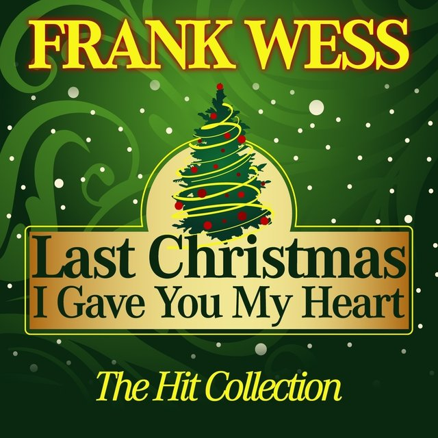 last christmas i gave you my heart the hit collection - Last Christmas I Gave You My Heart