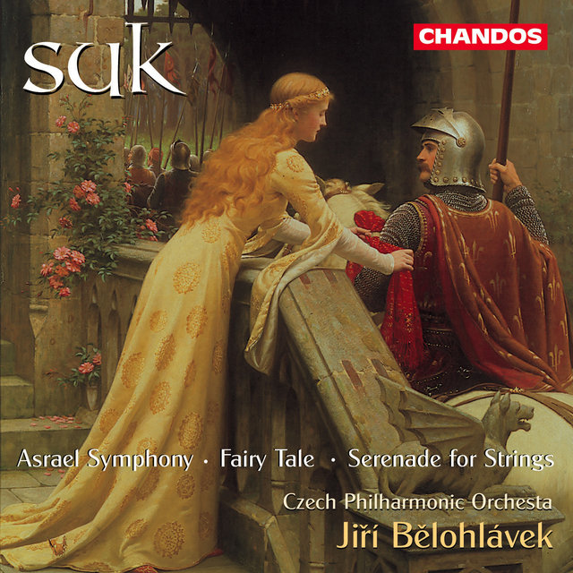 Suk: Asrael / Fairy Tale / Serenade for Strings