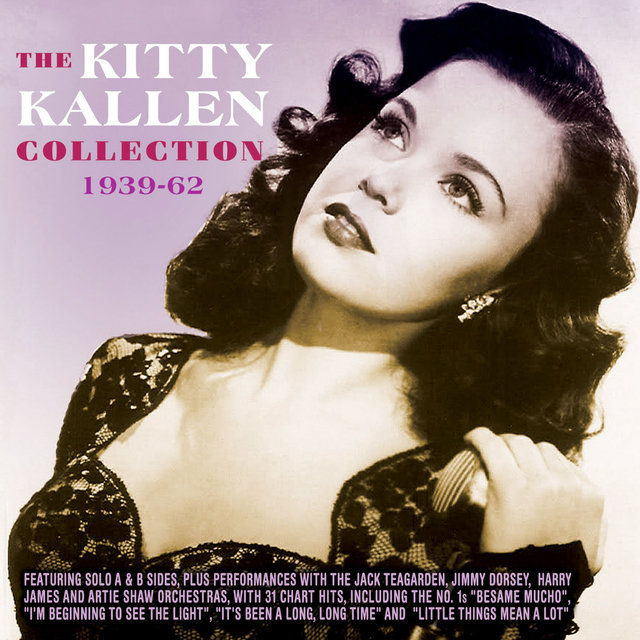 TIDAL: Listen to The Kitty Kallen Collection 1939-62 on TIDAL
